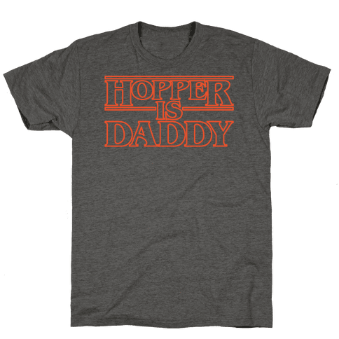 Hopper Is Daddy Parody White Print Mens/Unisex T-Shirt