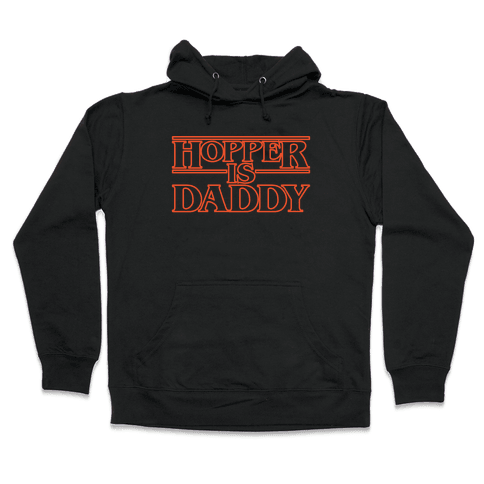 Hopper Is Daddy Parody White Print Hooded Sweatshirt