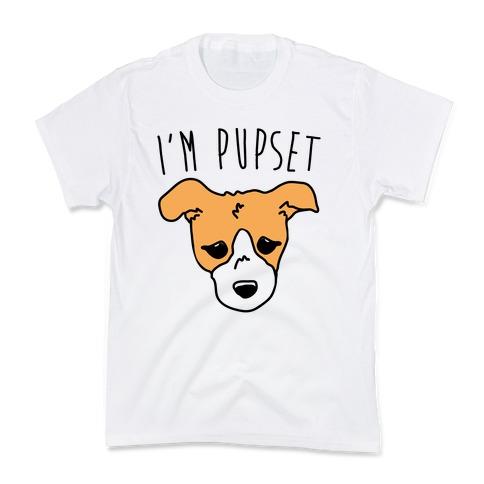 I'm Pupset Kids T-Shirt