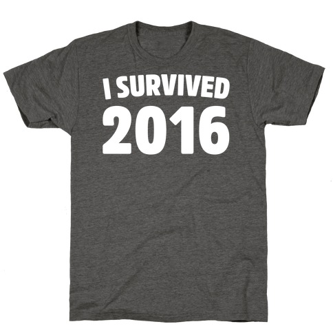 I Survived 2016 White Print T-Shirt