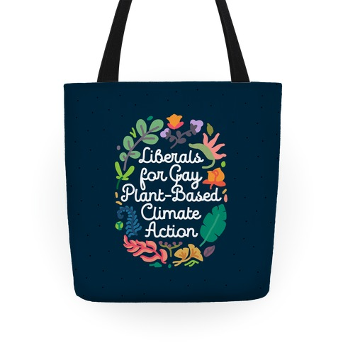 Liberals For Gay Plant-Based Climate Action Tote