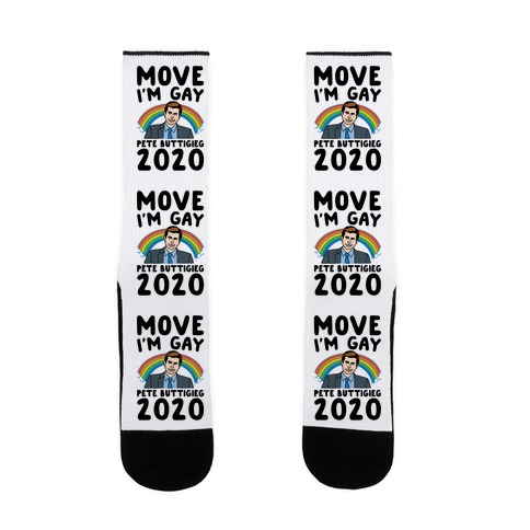 Move I'm Gay Pete Buttigieg 2020 Sock