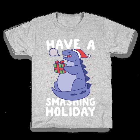Have a Smashing Holiday - Godzilla Kids T-Shirt
