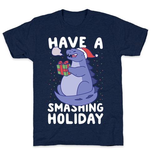 Have a Smashing Holiday - Godzilla Mens T-Shirt