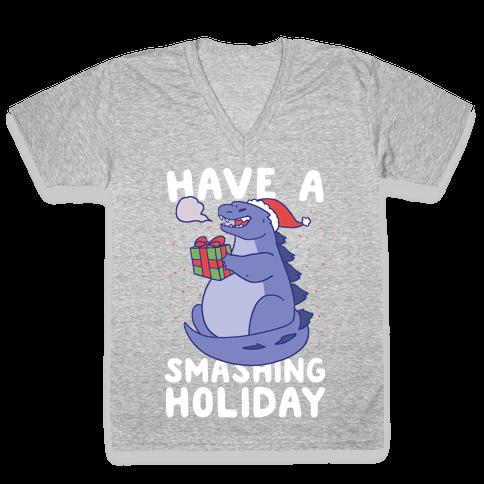 Have a Smashing Holiday - Godzilla V-Neck Tee Shirt