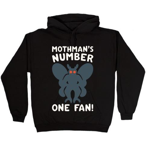 Mothman's Number One Fan White Print Hooded Sweatshirt