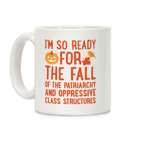 I'm So Ready For The Fall Coffee Mug
