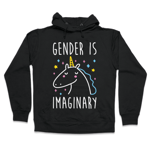 Gender Is Imaginary Unicorn Hooded Sweatshirt