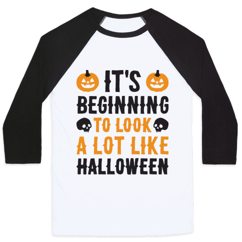 It's Beginning To Look A Lot Like Halloween Baseball Tee
