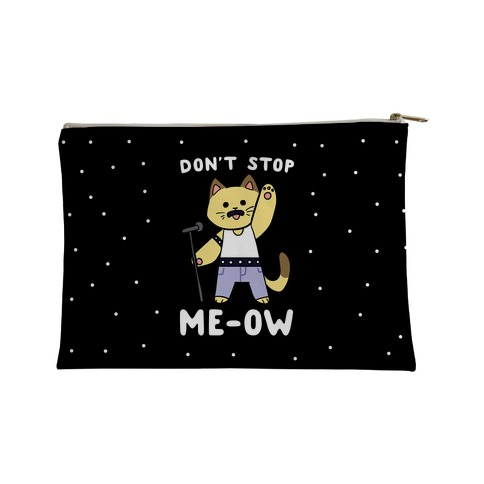 Don't Stop Me-Ow Accessory Bag
