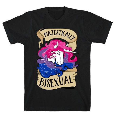Majestically Bisexual T-Shirt
