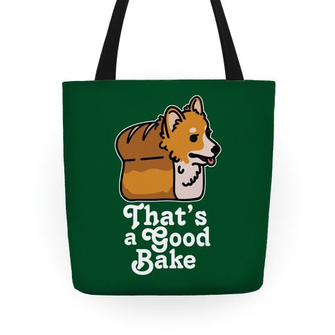 That's a Good Bake Corgi Bread Tote