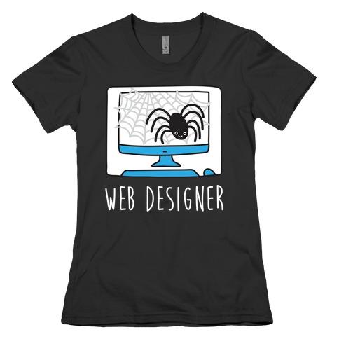 Web Designer Spider Womens T-Shirt