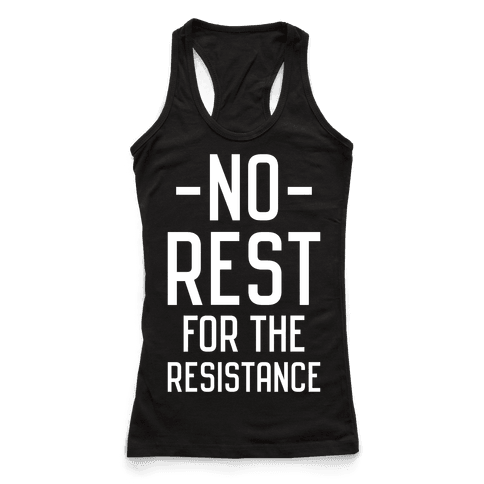 No Rest for the Resistance