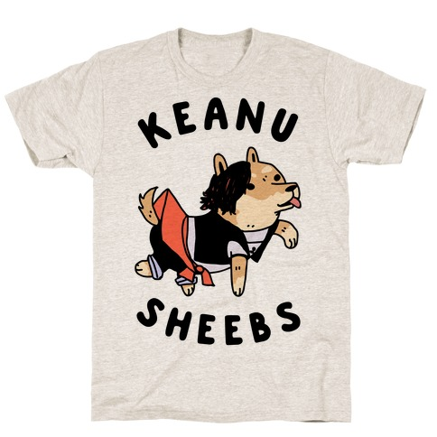 Keanu Sheebs T-Shirt