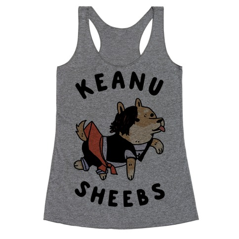 Keanu Sheebs Racerback Tank Top