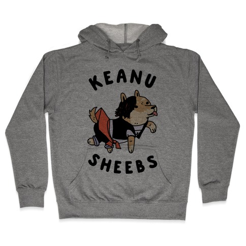 Keanu Sheebs Hooded Sweatshirt