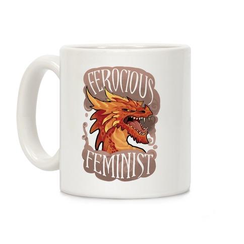 Ferocious Feminist Coffee Mug