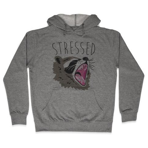 Stressed Raccoon Hooded Sweatshirt