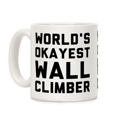 World's Okayest Wall Climber Coffee Mug