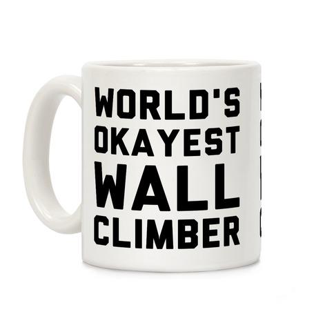World's Okayest Wall Climber Coffee Mug