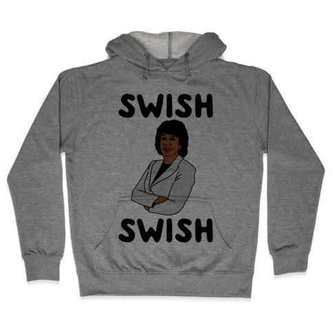 Swish Swish Maxine Waters Parody Hooded Sweatshirt