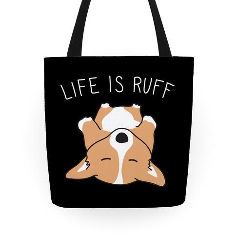Life Is Ruff Corgi Tote