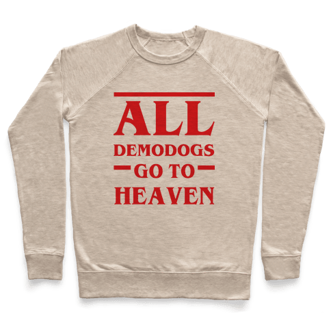 All Demodogs Go To Heaven