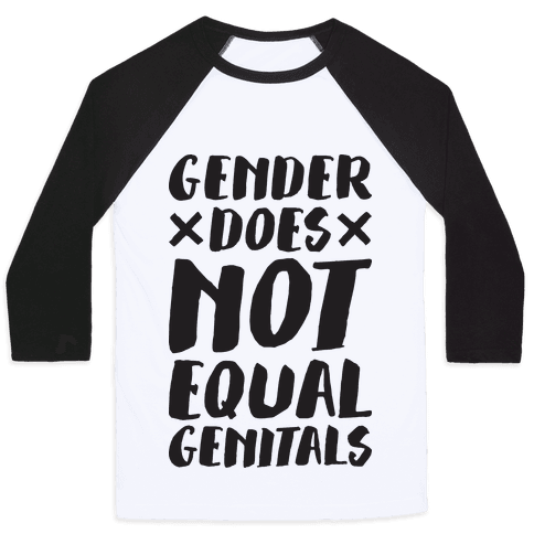 Gender Does Not Equal Genitals Baseball Tee