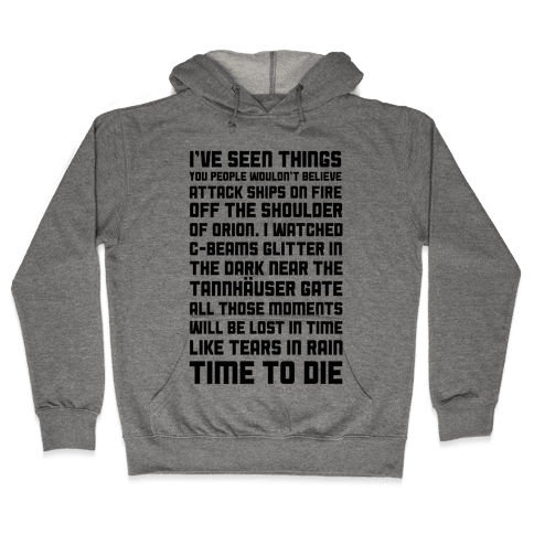 C- Beam Speech Tears In Rain Monologue Hooded Sweatshirt