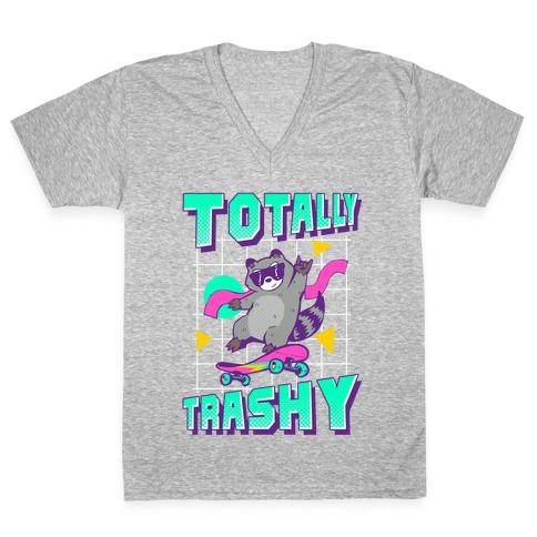 Totally Trashy V-Neck Tee Shirt