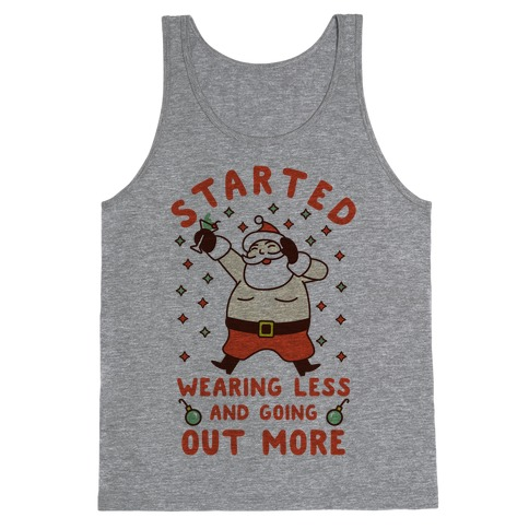 Santa Wearing Less and Going Out More Tank Top