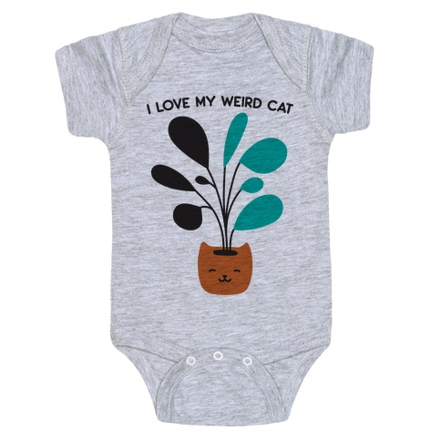I Love My Weird Cat (Plant) Baby Onesy