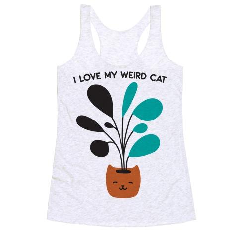 I Love My Weird Cat (Plant) Racerback Tank Top