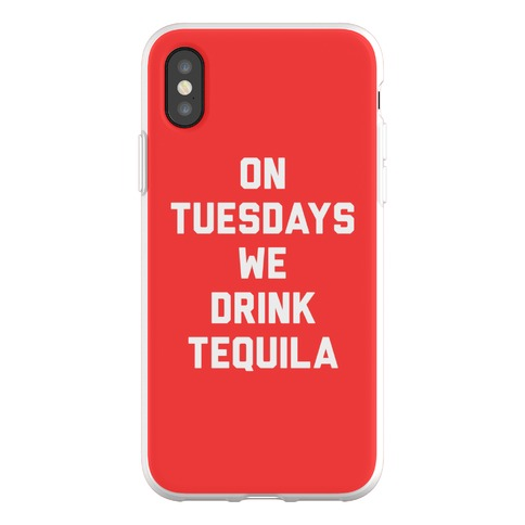 On Tuesdays We Drink Tequila Phone Flexi-Case