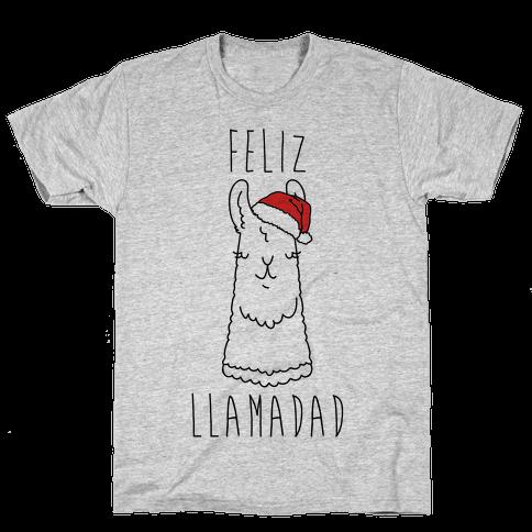 Feliz Llamadad Parody Mens T-Shirt