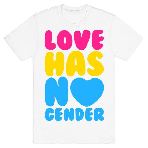Love Has No Gender T-Shirt