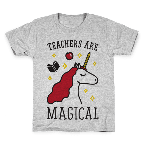 Teachers Are Magical Kids T-Shirt