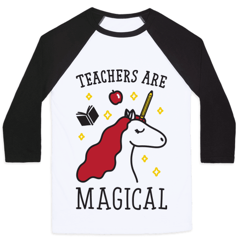Teachers Are Magical Baseball Tee