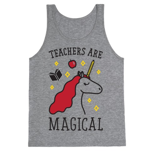Teachers Are Magical Tank Top