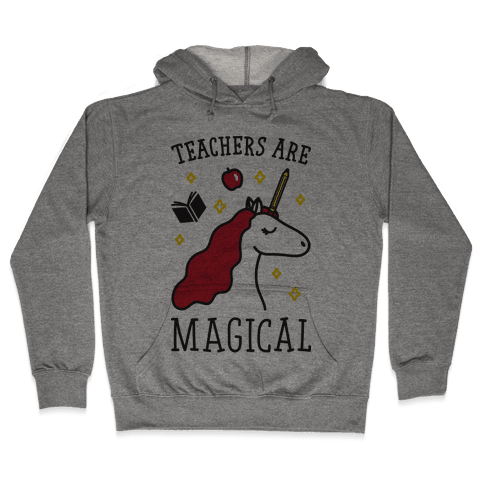 Teachers Are Magical Hooded Sweatshirt