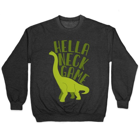 Hella Neck Game Brachiosaurus Pullover