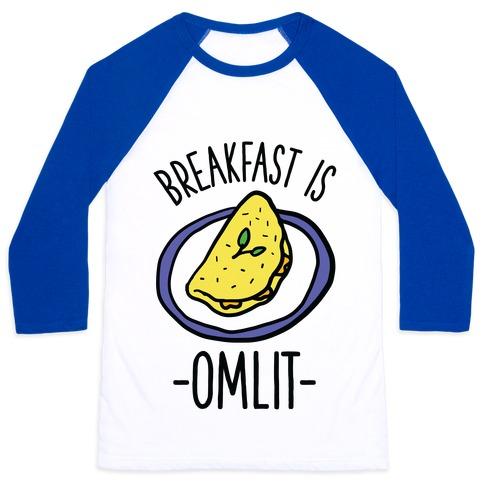 Breakfast is Omlit Baseball Tee