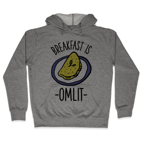Breakfast is Omlit Hooded Sweatshirt