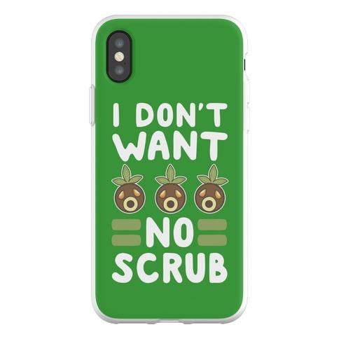 I Don't Want No Scrub Phone Flexi-Case