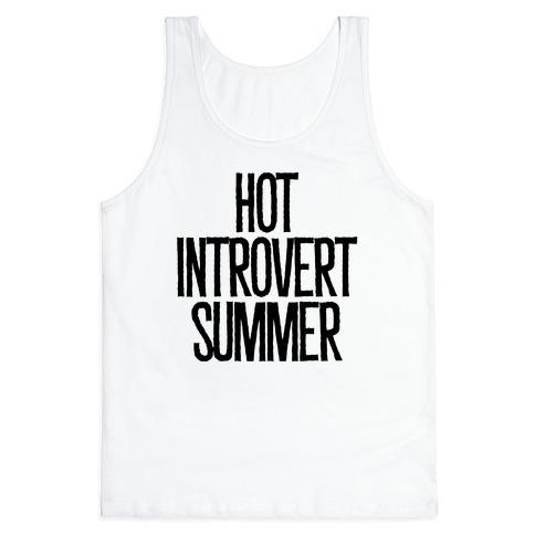 Hot Introvert Summer Tank Top