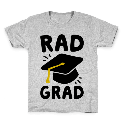 Rad Grad  Kids T-Shirt