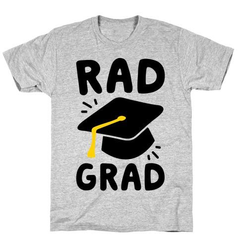 Rad Grad T-Shirt