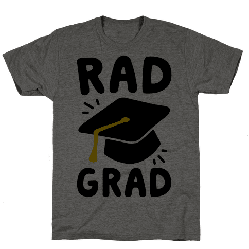 Rad Grad  Mens T-Shirt