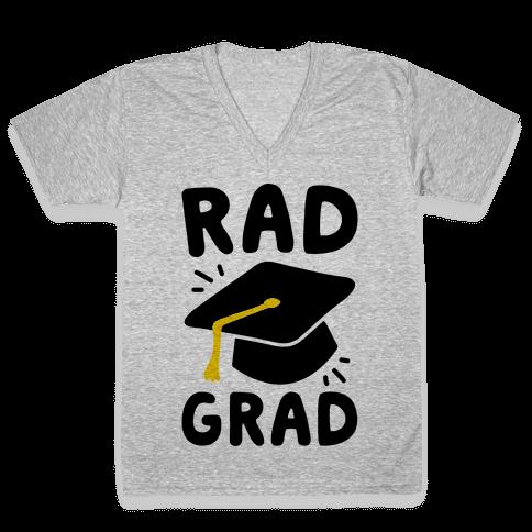 Rad Grad  V-Neck Tee Shirt